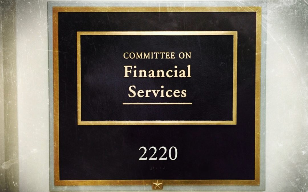 House Financial Services Committee To Hold Seven Virtual Hearings in June