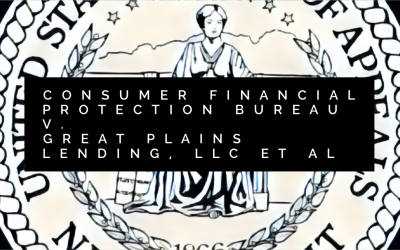 CFPB v. Great Plains Lending, et al – Case Summary and Implications