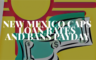 New Mexico Caps Loan Rates and Bans Payday