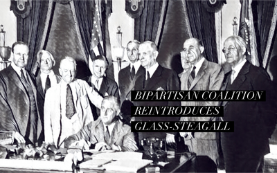 Bipartisan Coalition Reintroduces Glass-Steagall