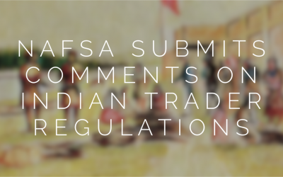 NAFSA Submits Comments on Indian Trader Regulations