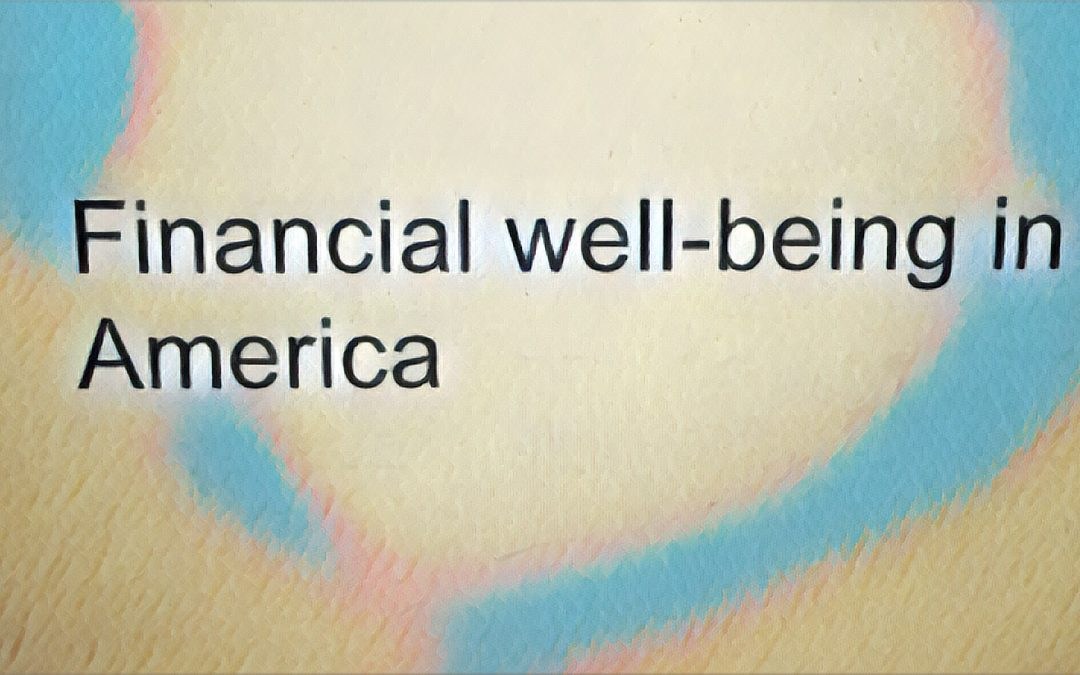 CFPB Survey Finds More Than 40 Percent Struggle with Financial Well-Being