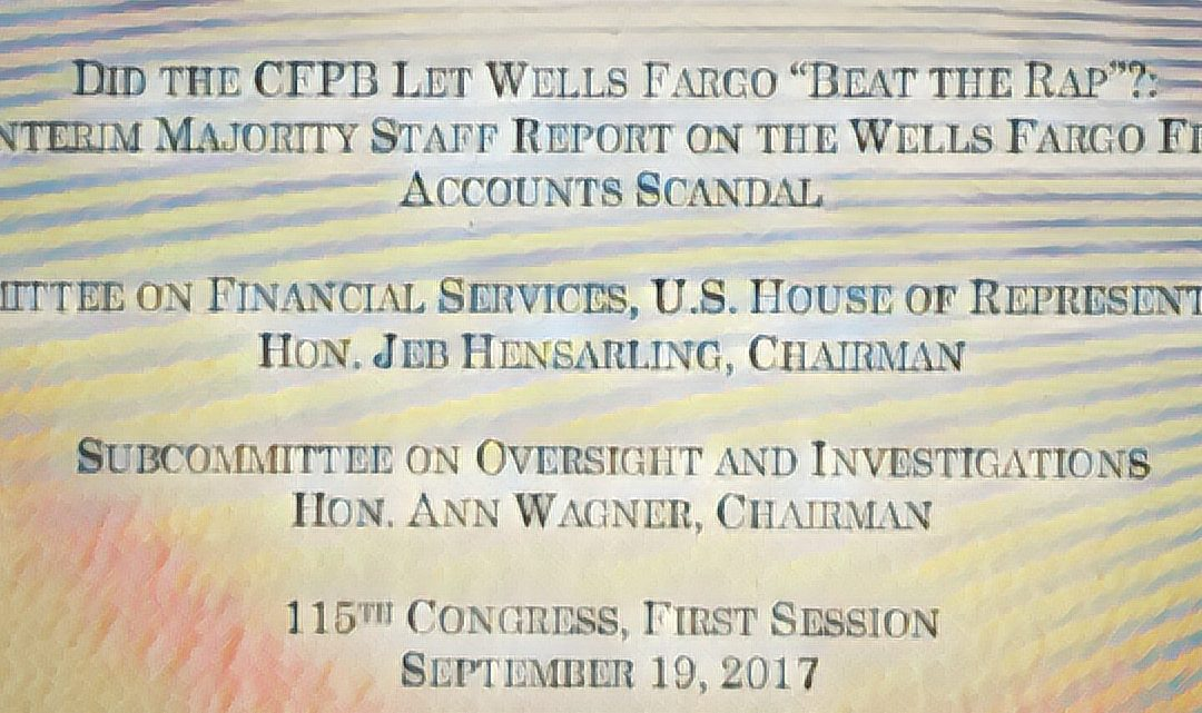 HFS Staff Report Details CFPB Missteps in Wells Fargo Scandal