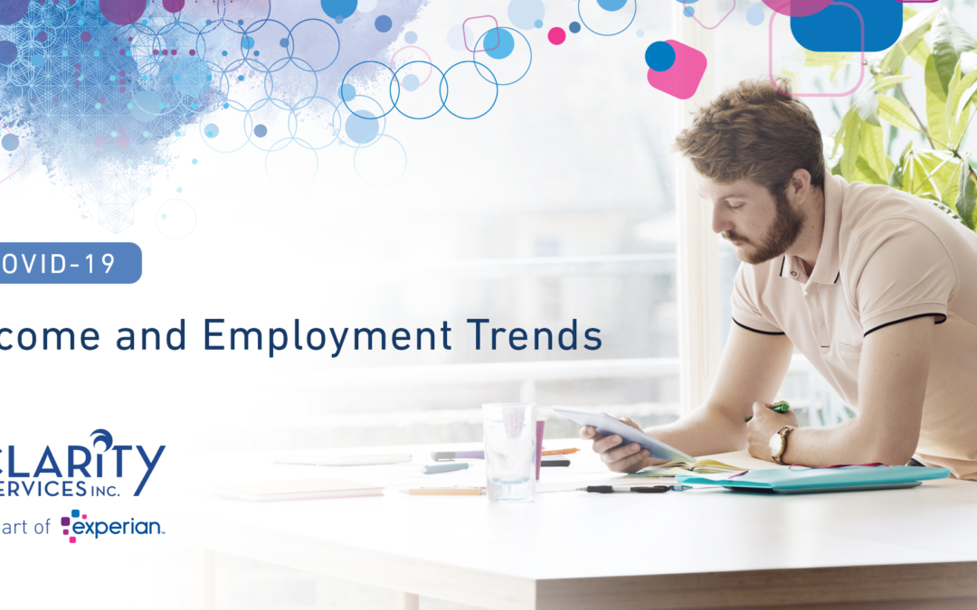 Income & Employment Trends During COVID-19